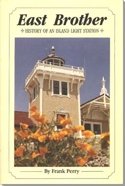 East Brother Light Station History Book